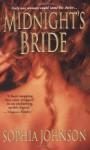 Midnight's Bride - Sophia Johnson