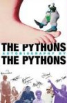 The Pythons Autobiography By The Pythons - Michael Palin, John Cleese, Terry Gilliam, Eric Idle