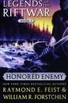 Honoured Enemy - Raymond E. Feist, William R. Forstchen