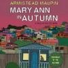Mary Ann in Autumn: A Tales of the City Novel (Audio) - Armistead Maupin