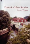 Deer & Other Stories - Susan Tepper