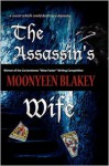 The Assassin's Wife - Moonyeen Blakey