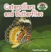 Caterpillars and Butterflies - Trudi Trueit