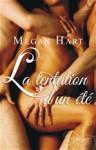La tentation d'un été - Megan Hart