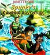 Spunky's Camping Adventure - Janette Oke, Sue Wilkinson, Lorianne Wilkinson