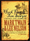 Huck Finn and Tom Sawyer Among the Indians (MP3 Book) - Mark Twain, Lee Nelson, Grover Gardner