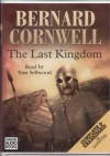 The Last Kingdom (The Saxon Stories, #1) - Bernard Cornwell, Tom Sellwood