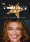 The Brenda Strong Handbook - Everything You Need to Know about Brenda Strong - Emily Smith