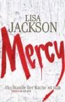 Mercy: Die Stunde der Rache ist nah - Lisa Jackson, Kristina Lake-Zapp