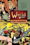 The World Below - Paul Chadwick, Ron Randall