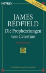 Die Prophezeiungen von Celestine (Celestine, #1) - James Redfield