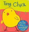 Tiny Chick (Push, Pull & Pop) - Richard Powell