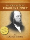 Autobiography of Charles Finney - Charles Finney