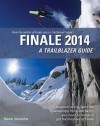 Finale 2014: A Trailblazer Guide - Mark Johnson