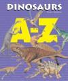 A-Z - Dinosaurs (A-Z) - Rupert Matthews