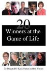 20 Winners at the Game of Life - Kaye Parker, Pat Watson