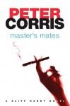 Master's Mates - Peter Corris