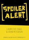 [SPOILER ALERT] - Laura Eve Engel, Adam Peterson