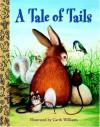 A Tale Of Tails - Elizabeth H. MacPherson, Garth Williams