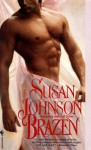 Brazen - Susan Johnson