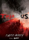 Them Or Us (Hater Trilogy, Book 3)(Library Edition) (The Hater Trilogy) - David Moody