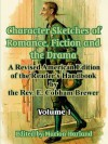 Character Sketches of Romance, Fiction and the Drama: Volume I - Ebenezer Cobham Brewer, Marion Harland