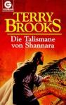 Die Talismane Von Shannara - Terry Brooks