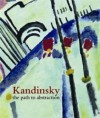 Kandinsky: The path to abstraction - Hartwig Fischer