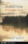 Seelen aus Stein - Charles Todd, Uschi Gnade