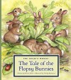 The Tale of the Flopsy Bunnies - Beatrix Potter, Wendy Rasmussen