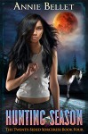 Hunting Season (The Twenty-Sided Sorceress Book 4) - Annie Bellet