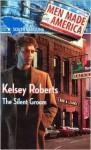 The Silent Groom - Kelsey Roberts