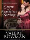 Secrets of a Scandalous Marriage - Valerie Bowman, Justine Eyre