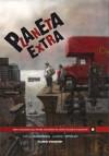 Planeta Extra - Diego Agrimbau, Gabriel Ippóliti