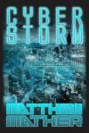 CyberStorm - Matthew Mather