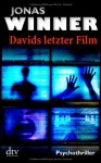 Davids letzter Film - Jonas Winner