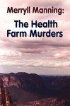 Merryll Manning: The Health Farm Murders - John Howard Reid