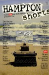 Hampton Shorts: Fiction Plus from the East End - Bruce Jay Friedman, George Plimpton