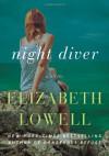 Night Diver - Elizabeth Lowell, Justine Eyre