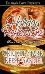 Holiday Reflections - Cricket Starr, Reese Gabriel