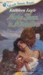 More Than A Miracle (Silhouette Intimate Moments, No 242) - Kathleen Eagle