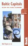 Baltic Capitals, 3rd: Tallinn, Riga, Vilnius, and Kaliningrad: The Bradt Travel Guide - Neil Taylor, Gordon McLachlan, Stephen Baister, Chris Patrick, Howard Jarvis