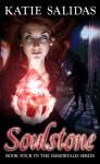 Soulstone (Immortalis #4) - Katie Salidas