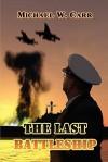 The Last Battleship - Michael Carr