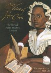 A Voice Of Her Own: The Story Of Phyillis Wheatley, Slave Poet - Kathryn Lasky