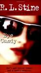 Eye Candy - R.L. Stine