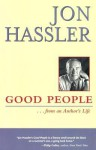 Good People . . . from an Author's Life - Jon Hassler