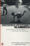 Growing Up Ethnic in America: Contemporary Fiction About Learning to Be American - Maria Mazziotti Gillan, Jennifer Gillan