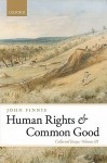 Human Rights and Common Good - John Finnis