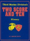 Third Marine Division's Two Score and Ten History - Turner Publishing Company, Turner Publishing Company